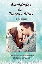 Navidades en Tierras Altas : Cuando el Amor No Entiende ni de Edades ni...