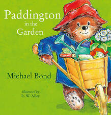 Paddington in the Garden by Michael Bond (Paperback, 2008)  9780007943159