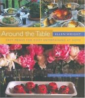 Around the Table Easy Menus for Cozy Entertaining at Home by Ellen Wright NEW