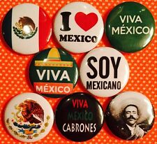"Mexico x 8 NEW 1"" pin buttons badge Viva soy mexicano cabrones love Pancho Villa"