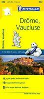 Drome, Vaucluse Michelin Local Map 332 (Michelin Local Maps) by Michelin, NEW Bo