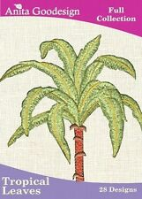 Anita Goodesign Tropical Leaves Embroidery Machine Design CD NEW 11AGHD