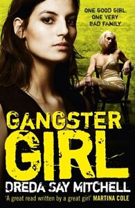 Gangster Girl By Dreda Say Mitchell. 9780340993200
