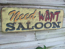 """Wooden NEED WANT SALOON Sign ~ 33"""" X 11"""" ~ Inspired by Defiance TV Show"""