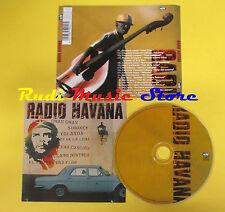 CD RADIO HAVANA compilation CUARTETO FENIX DUO ENIGMA (C9) no lp mc dvd vhs