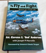 WWII TRIPLE ACE US Army SIGNED Bud Anderson P-51 MUSTANG 357th FIGHTER GROUP