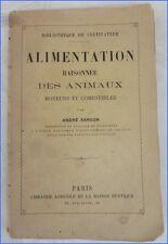 Ancien Livre ALIMENTATION RAISONNEE DES ANIMAUX par André Sanson 1887