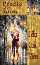 Precio Del Amor by Félix Viera (2015, Paperback)
