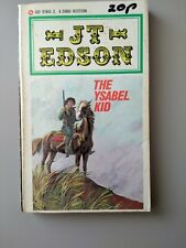 The Ysabel Kid by Edson, J. T. Paperback Book 1979