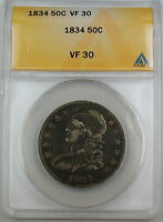 1834 Bust Silver Half Dollar, ANACS VF-30 Large Date Small Letters