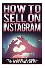 How to Sell on Instagram: Sell Photos Online, Sell Your Stuff, Sell Online,...