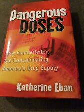 Dangerous Doses How Counterfeiters Are Contaminating America's Drug Supply