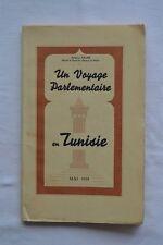 Un voyage parlementaire en Tunisie - A. Sallès & La Grandière - 1935