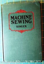 Machine Sewing Singer Vintage Book 1925