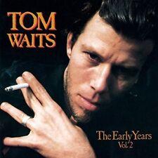 TOM WAITS - THE EARLY YEARS VOL.2  CD NEW!