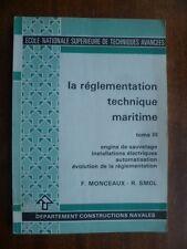 ENSTA 160~REGLEMENTATION TECHNIQUE MARITIME-ENGIN SAUVETAGE~INST°ELECTRICUE~SMOL