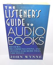 The Listener's Guide to Audio Books, by John Wynne (1995) Paperback