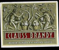 """ETIQUETTE ANCIENNE de Liqueur BRANDY """"ACHAIA & CLAUSS"""" de PATRAS GRECE"""