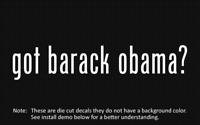 (2x) got barack obama? Sticker Die Cut Decal vinyl