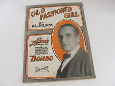 1922 Old Fashioned Girl By Al.Jolson From Musical Bombo
