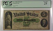 1861 $5 Five Dollar Boston Demand Note Fr. 3 PCGS VF-25 Edge Split at Left