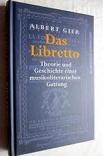 DAS LIBRETTO - Albert Gier