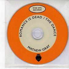 (DV160) Mathew Gray, Romance is Dead / The Dance - DJ CD