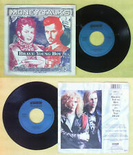 LP 45 7'' MONEY TALKS Brave young boy Turn you over 1990 italy no cd mc dvd vhs