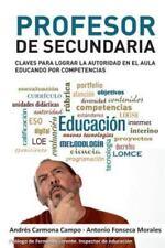 Profesor de Secundaria: Claves Para Lograr La Autoridad En El Aula Educando Por