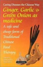 Ginger, Garlic & Green Onions as Medicine: A Safe and Cheap Form of-ExLibrary