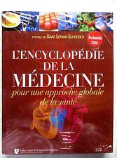 L' encyclopédie de la médecine pour une approche globale de la santé  /V21
