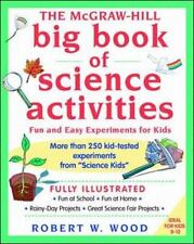 The Mcgraw-Hill Big Book Of Science Activities: By Robert Wood
