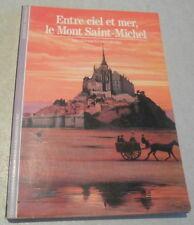 LE MONT SAINT MICHEL ente ciel et mer .Collection DECOUVERTES GALLIMARD.illustré
