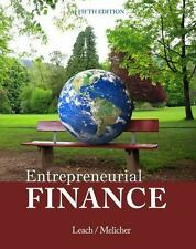 Entrepreneurial Finance by J. Chris Leach and Ronald W. Melicher 2014, Paperback