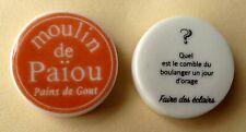 Fève pub - Le Moulin de Païou - 2016 - Devinettes : Quel est le comble du boulan