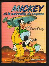 MICKEY ET LA PATROUILLE DE L'ESPACE  DEUX COQS D'OR 1985