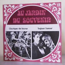 """33T JARDIN SOUVENIR N° 12 Vinyle LP 12"""" CLASSIQUES DE L'ECRAN - TOUJOURS L'AMOUR"""