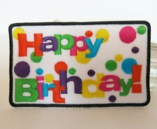 HAPPY BIRTHDAY Patch Iron-On Embroidery Applique Happy Funny Party Cute Prettty