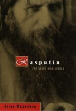Rasputin: The Saint Who Sinned, Brian Moynahan, Good Books
