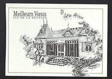 ILE DE LA REUNION / MEILLEURS VOEUX 1990 , VILLA TYPIQUE illustrée