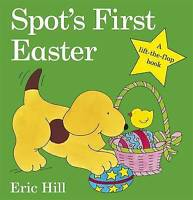 Spot's First Easter Board Book (Spot Lift the Flap) by Eric Hill, Board book Boo