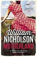 Motherland ' William Nicholson