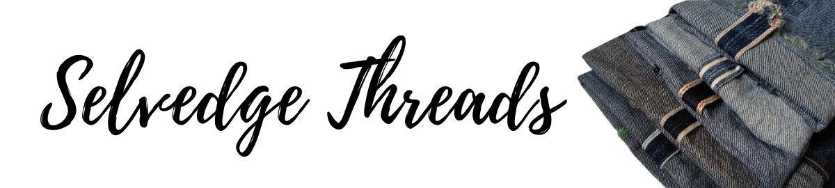 Selvedge Threads