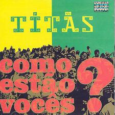 Como Estao Voces 2003 by Titas