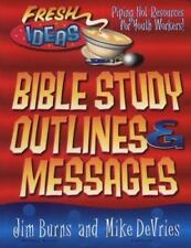 Bible Study Topics, Outlines and Messages: For Youth Workers and Teachers (Fresh