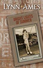 Bright Lights of Summer by Lynn Ames (2014, Paperback)