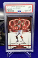 /299 POP 12 RC Patrick Mahomes 2017 Crown Royale BRONZE #84 Rookie PSA 10 snub?