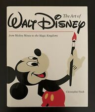 The Art of Walt Disney Mickey Mouse to The Magic Kingdoms by Christopher Finch