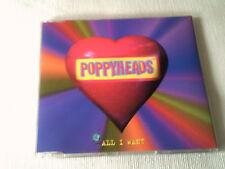 THE POPPYHEADS - ALL I WANT - 1996 UK CD SINGLE