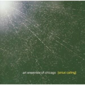 The Art Ensemble of Chicago - Sirius Calling [New CD]